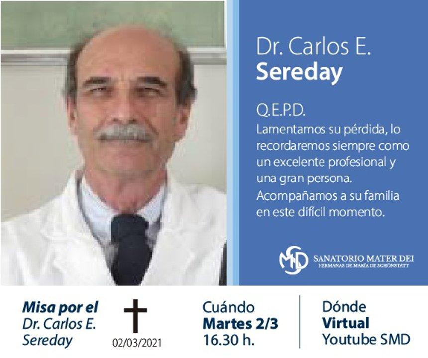 Sereday era el jefe de cirugía del Hospital de Quemados y falleció por covid el último sábado